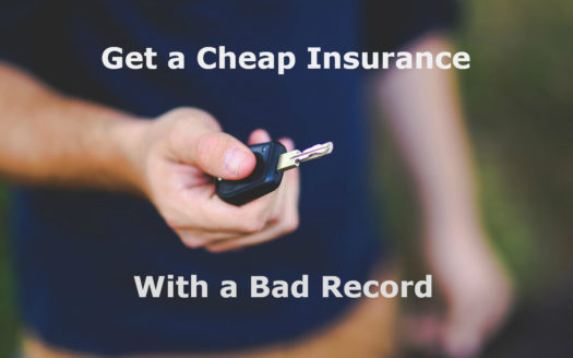 Get a Cheap Car Insurance With a Bad Driving Record