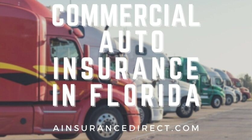 Commercial Auto Insurance in Florida