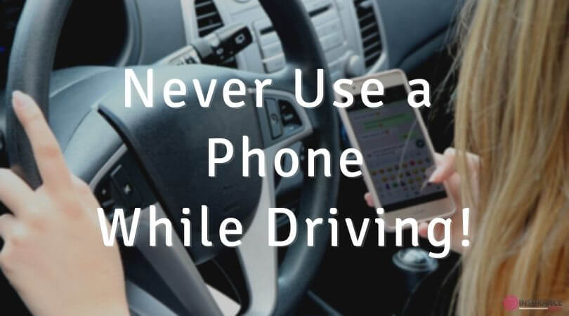 Never Use Your Phone While Driving!